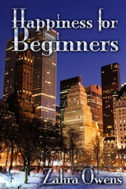 Happiness for Beginners ebook by Zahra Owens