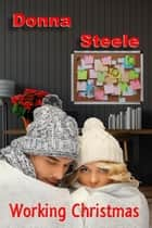 Working Christmas ebook by Donna Steele