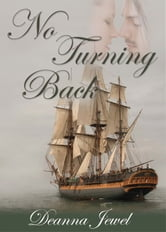 No Turning Back ebook by Deanna Jewel