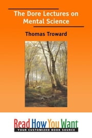 The Dore Lectures On Mental Science ebook by Troward Thomas