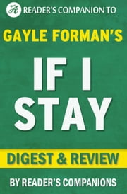 If I Stay by Gayle Forman | Digest & Review ebook by Reader's Companions