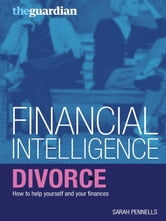 Divorce - How to help yourself and your finances ebook by Sarah Pennells