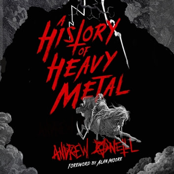 A History of Heavy Metal audiobook by Andrew O'Neill