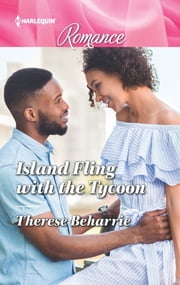 Island Fling with the Tycoon ebook by Therese Beharrie