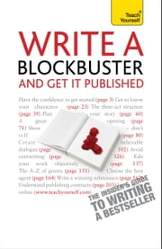 Write A Blockbuster - And Get It Published: Teach Yourself ebook by Helen Corner