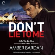 Don't Lie to Me audiobook by Amber Bardan