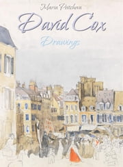 David Cox: Drawings ebook by Maria Peitcheva
