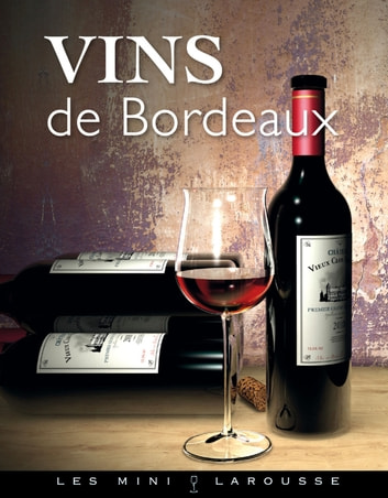 Vins de Bordeaux ebook by Collectif