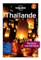 Thaïlande 12ed ebook by LONELY PLANET