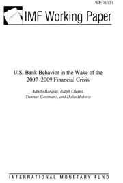 U.S. Bank Behavior in the Wake of the 2007-2009 Financial Crisis ebook by Barajas, Adolfo