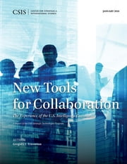 New Tools for Collaboration ebook by Gregory F. Treverton