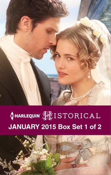 Harlequin Historical January 2015 - Box Set 1 of 2 - Playing the Rake's Game\Marriage Made in Money\Bride for a Knight ebook by Bronwyn Scott,Sophia James,Margaret Moore
