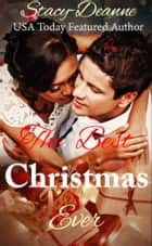 The Best Christmas Ever ebook by Stacy-Deanne