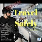 Terrorism Travel Safely lydbog by Sarah Connor, Sarah Connor