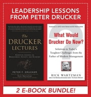 Leadership Lessons from Peter Drucker ebook by Peter F. Drucker,Rick Wartzman