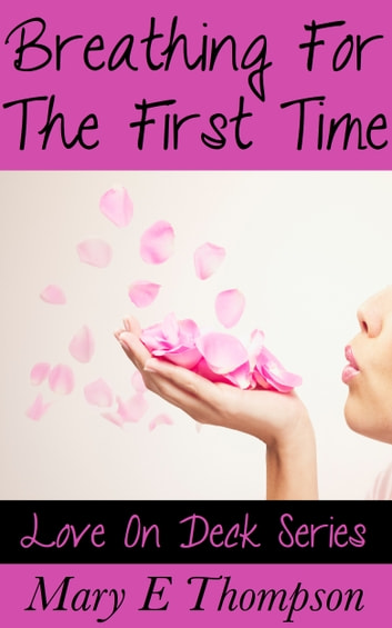 Breathing For The First Time ebook by Mary E Thompson