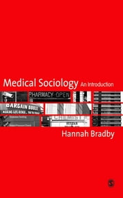Medical Sociology - An Introduction ebook by Hannah Bradby