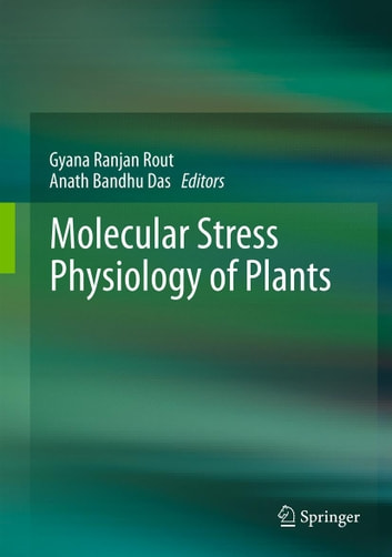 Molecular Stress Physiology of Plants ebook by