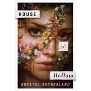 House of Hollow audiobook by Krystal M. Sutherland