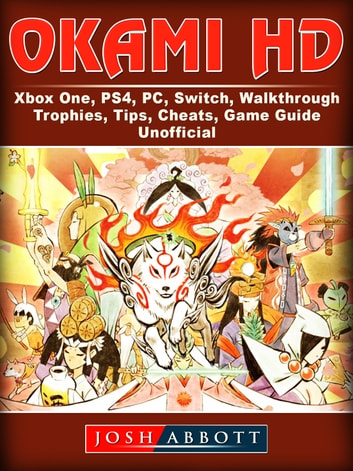 okami hd xbox one ps4 pc switch walkthrough trophies tips