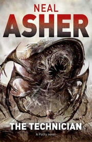 The Technician ebook by Neal Asher