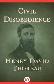 Civil Disobedience ebook by Henry D Thoreau