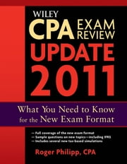 Wiley CPA Exam Review 2011 Update ebook by Roger Philipp