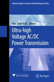 Ultra-high Voltage AC/DC Power Transmission ebook by Hao Zhou, Wenqian Qiu, Ke Sun,...