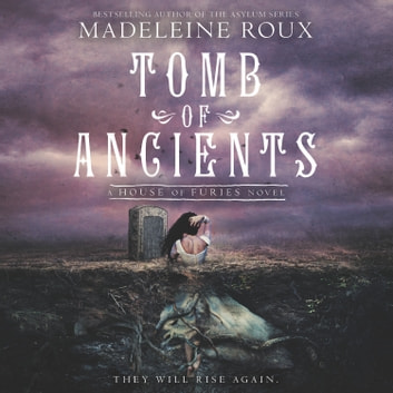 Tomb of Ancients audiobook by Madeleine Roux