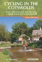 Cycling in the Cotswolds ebook by Chiz Dakin