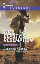 The Deputy's Redemption ebook by Delores Fossen