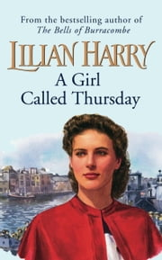 A Girl Called Thursday ebook by Lilian Harry