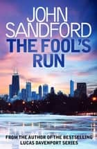 The Fool's Run - Kidd 1 ebook by John Sandford