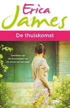 De thuiskomst ebook by Erica James,Ans van der Graaff