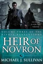Heir of Novron ebook by Michael J. Sullivan