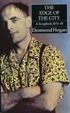 The Edge of the City - A Scapbook 1976–91 ebook by Desmond Hogan