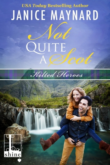 Not Quite a Scot ebook by Janice Maynard