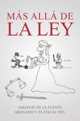 Ms All De La Ley ebook by Amador de la Fuente