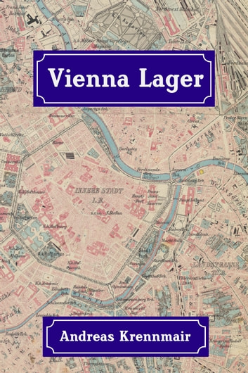 Vienna Lager ebook by Andreas Krennmair