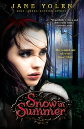 Snow in Summer ebook by Jane Yolen