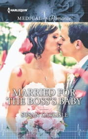 Married for the Boss's Baby ebook by Susan Carlisle