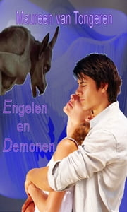 Engelen en Demonen ebook by Maureen Van Tongeren