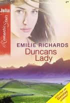 Duncans Lady ebook by EMILIE RICHARDS