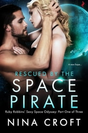 Rescued by the Space Pirate ebook by Nina Croft