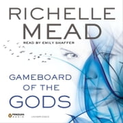 Gameboard of the Gods audiobook by Richelle Mead