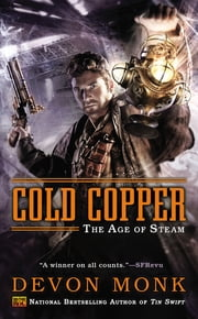 Cold Copper - The Age of Steam ebook by Devon Monk