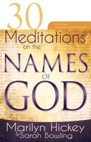 30 Meditations on the Names of God ebook by Marilyn Hickey, Sarah Bowling