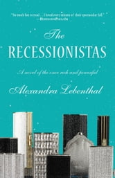 The Recessionistas ebook by Alexandra Lebenthal