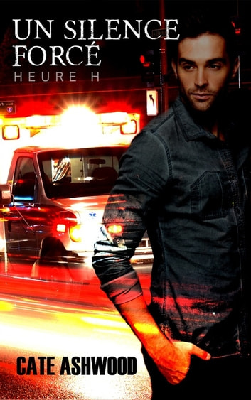 Un silence forcé - Heure H #1 ebook by Cate Ashwood