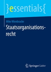 Staatsorganisationsrecht ebook by Mike Wienbracke